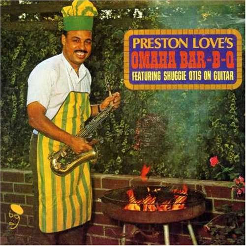 Preston Love - Preston Love's Omaha Bar-B-Q  (1969) 61DYqpd-G0L