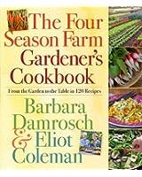 The Four Season Farm Gardener's Cookbook (English Edition)