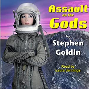 Assault on the Gods: The Society Universe | [Stephen Goldin]