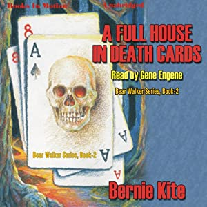 A Full House In Death Cards: Bear Walker Series, Book 2 | [Bernie Kite]