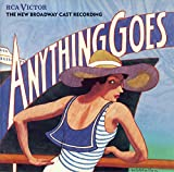 Anything Goes: The New Broadway Cast Recording (1987 Broadway Revival)