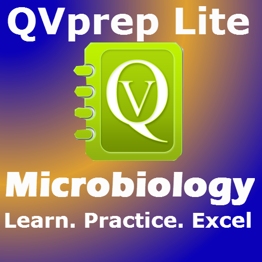 Free Qvprep Lite Microbiology : Learn Test Review For College Biology Majors, Undergraduates, Junior Physicians, Medical, Pre-Medical And Nursing Students And For Exam Preparation