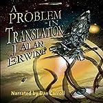 A Problem in Translation | J. Alan Erwine