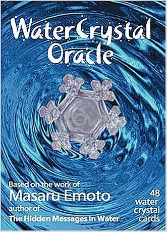 Water Crystal Oracle: Based on the Work of Masaru Emoto written by Masaru Emoto