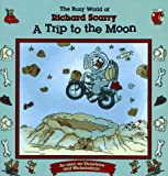 The Busy World of Richard Scarry: A Trip to the Moon