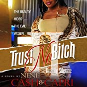 Trust No Bitch 2 |  Ca$h, NeNe Capri