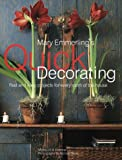 Mary Emmerling's Quick Decorating: Fast and Easy Projects for Every Room of the House