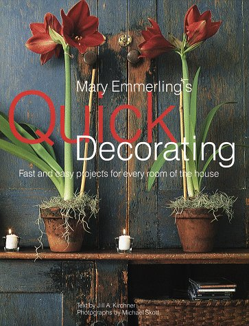 Image for Mary Emmerling's Quick Decorating: Fast and Easy Projects for Every Room of the House (American Country Series)