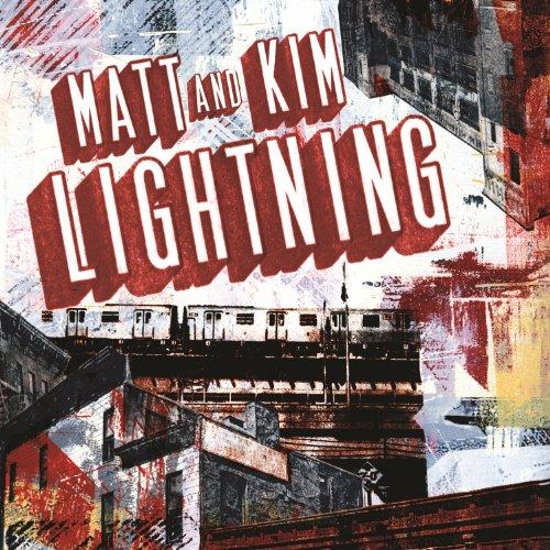Lightning - Matt and Kim