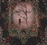 Dead Man in Reno By Dead Man in Reno (2006-09-04)