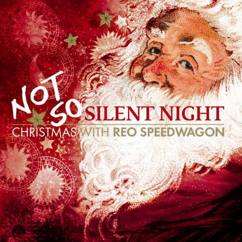 REO Speedwagon - Not So Silent Night - Christmas With REO Speedwagon - Zortam Music