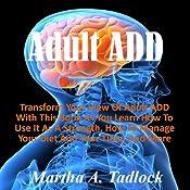 Adult ADD | [Martha A. Tadlock]