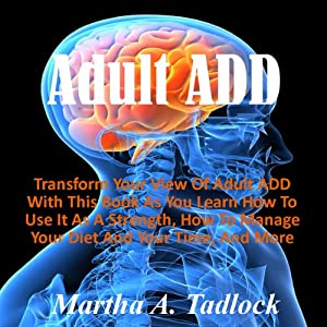 Adult ADD | [Martha A. Tadlock]