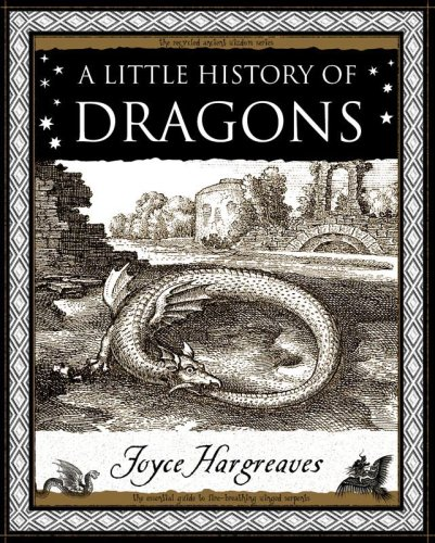 Little History of Dragons (Wooden Books Gift Book)