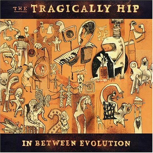 The Tragically Hip – In Between Evolution (2004) [FLAC]