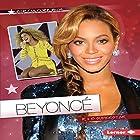 Beyoncé: R & B Superstar Hörbuch von Elaine Landau Gesprochen von:  Book Buddy Digital Media