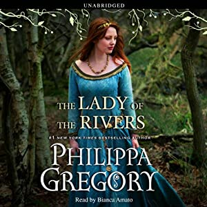 The Lady of the Rivers | [Philippa Gregory]