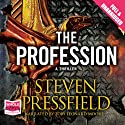 The Profession Audiobook by Steven Pressfield Narrated by Toby Leonard Moore