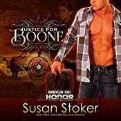Justice for Boone: Badge of Honor: Texas Heroes, Book 6 | Susan Stoker