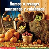 img - for Vamos a Recoger Manzanas y Calabazas (Spanish Edition) book / textbook / text book