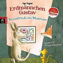 Kunstraub im Museum (Die Erdmännchen Gustav-Hörbücher 6) Hörbuch von Ingo Siegner Gesprochen von: Philipp Schepmann