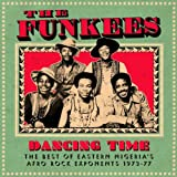Dancing Time, The Best Of Eastern Nigeria'S Afro Rock Exponents 1973-77