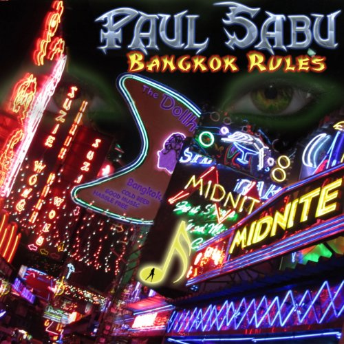 Bangkok Rules by Paul Sabu