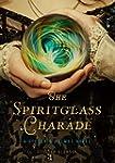 The Spiritglass Charade: A Stoker & H...