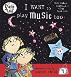Charlie and Lola: I Want To Play Music Too