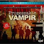 Prozessakte Vampir | Horst Mönnich