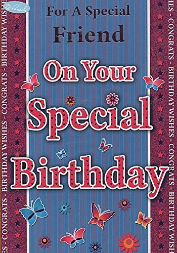 For A Special Friend On Your Special Birthday
