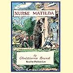 Nurse Matilda | Christianna Brand