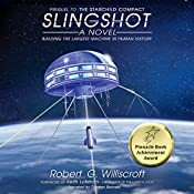 Slingshot: The Starchild Series, Book 1 | Robert G. Williscroft