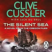 The Silent Sea: Oregon Files, Book 7 | Clive Cussler, Jack du Brul