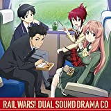 TVアニメ RAIL WARS! Dual Sound Drama CD