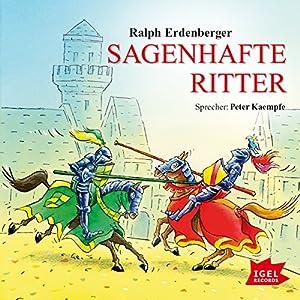 Sagenhafte Ritter Hörbuch