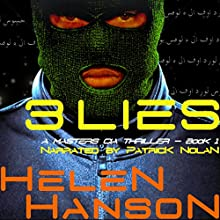 3 Lies: Masters CIA Thriller, Book 1 Audiobook by Helen Hanson Narrated by Patrick Nolan