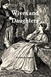 img - for Wives and Daughters: An Every-Day Story book / textbook / text book