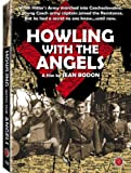 Howling With the Angels [DVD] [2006] [Region 1] [US Import] [NTSC]