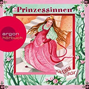 Prinzessinnen Märchenbox Hörbuch