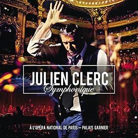 Julien Clerc Symphonique - � l'Op�ra National de Paris - Palais Garnier