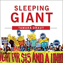 Sleeping Giant: How the New Working Class Will Transform America Audiobook by Tamara Draut Narrated by Tanya Eby