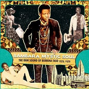 Bambara Mystic Soul - The Raw Sound Of Burkino Faso 1974-1979 [VINYL]