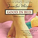 Good in Bed (       UNABRIDGED) by Jennifer Weiner Narrated by Laura Hicks