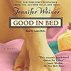 Good in Bed Hörbuch von Jennifer Weiner Gesprochen von: Laura Hicks