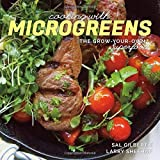img - for Cooking with Microgreens: The Grow-Your-Own Superfood by Gilbertie, Sal, Sheehan, Larry (2015) Paperback book / textbook / text book