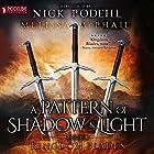 Kingdom Blades: A Pattern of Shadow and Light, Book 4 Hörbuch von Melissa McPhail Gesprochen von: Nick Podehl