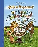Nulli und Priesemut - Wir haben Geburtstag