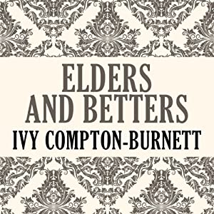 Elders and Betters Audiobook
