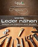 Image de Leder nähen: Gestalten und Reparieren leicht gemacht (Land & Werken)